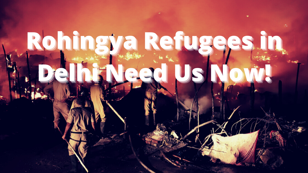 A People Without A Country: Rohingya Refugees in Delhi Need Our Help Now